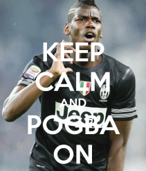 keep-calm-and-pogba-on